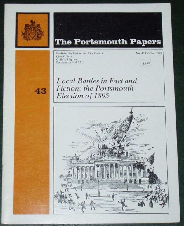 Local Battles in Fact and Fiction - the Portsmouth Election of 1895